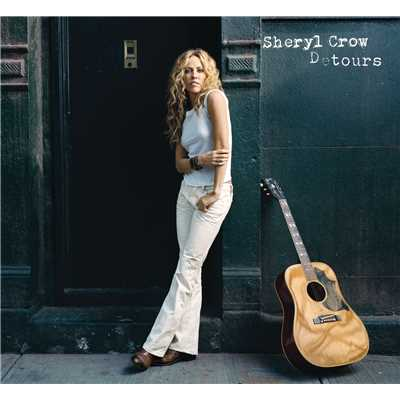 アルバム/Detours (Japan other BPs Exclusive Version)/Sheryl Crow