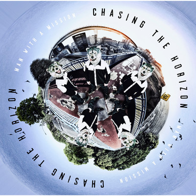 アルバム/Chasing the Horizon/MAN WITH A MISSION