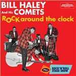 Rock Around the Clock/Bill Haley and His Comets