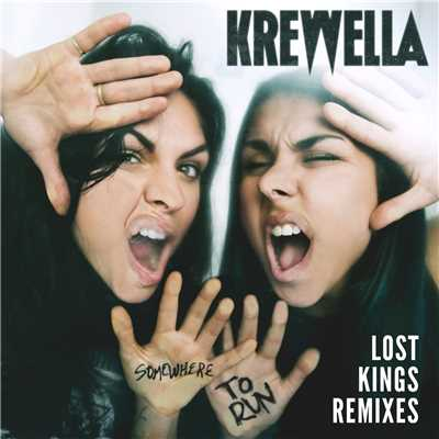 シングル/Somewhere to Run (Lost Kings Nu Disco Remix)/Krewella