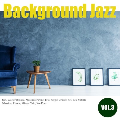 アルバム/Background Jazz vol.3/Various Artists