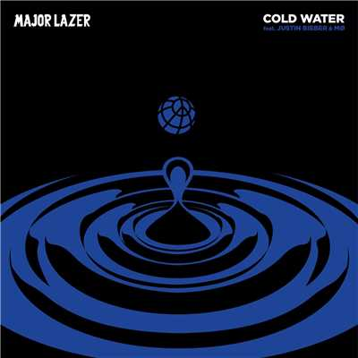 Cold Water (feat. Justin Bieber & MO)/MAJOR LAZER
