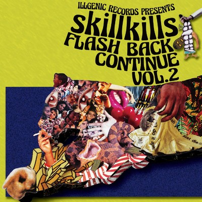 アルバム/FLASH BACK CONTINUE VOL.2/skillkills