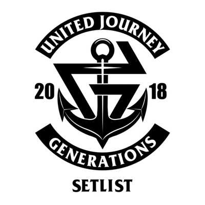 アルバム/GENERATIONS LIVE TOUR 2018 UNITED JOURNEY SET LIST/GENERATIONS from EXILE TRIBE