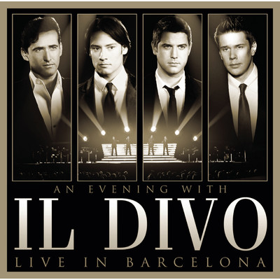 An Evening With Il Divo: Live in Barcelona/Il Divo