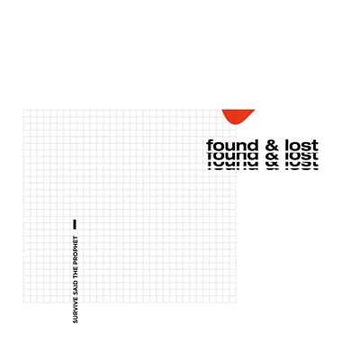 ハイレゾアルバム/found & lost/Survive Said The Prophet