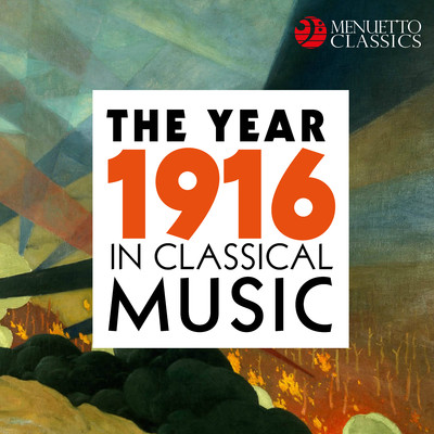 アルバム/The Year 1916 in Classical Music/Various Artists