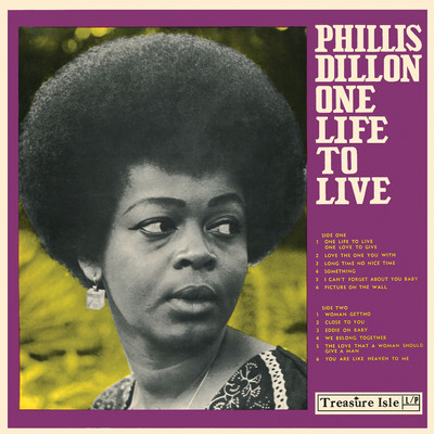 The Love That a Woman Should Give a Man/Phyllis Dillon