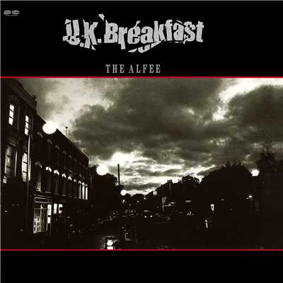 U.K. Breakfast(Remastered at Abbey Road Studios )/THE ALFEE