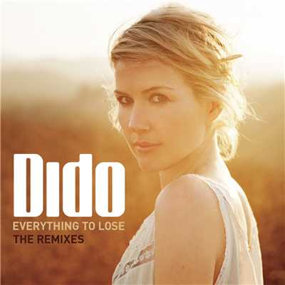 アルバム/Everything To Lose/Dido