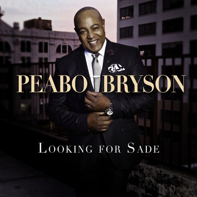 シングル/Looking For Sade/Peabo Bryson