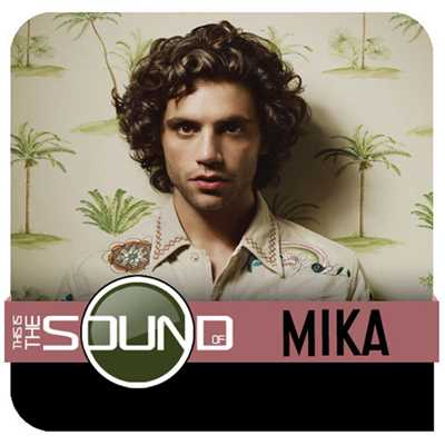 アルバム/This Is The Sound Of...MIKA/MIKA