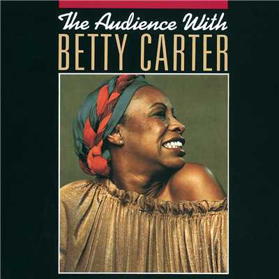 シングル/Open The Door (Live At Bradshaw's Great American Music Hall, San Francisco/1979)/Betty Carter