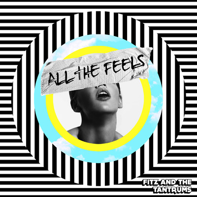 アルバム/All the Feels/Fitz and The Tantrums