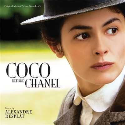 アルバム/Coco Before Chanel (Original Motion Picture Soundtrack)/Alexandre Desplat