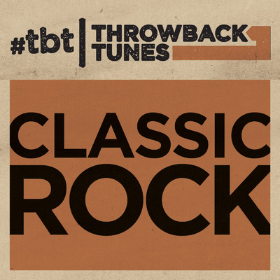 アルバム/Throwback Tunes: Classic Rock/Various Artists