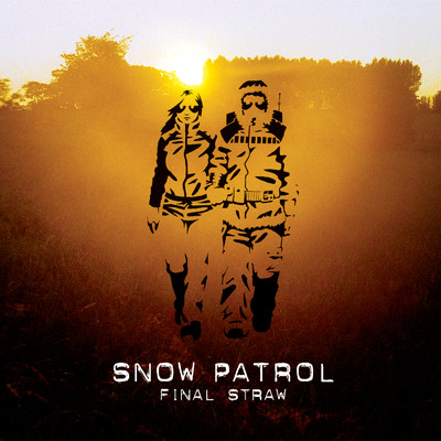 シングル/Somewhere A Clock Is Ticking/Snow Patrol