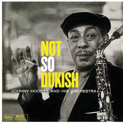 アルバム/Not So Dukish/Johnny Hodges