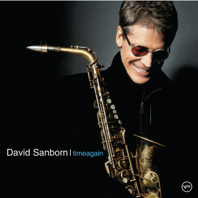 ハイレゾアルバム/Time Again/David Sanborn