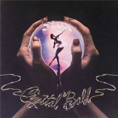 アルバム/Crystal Ball/Styx