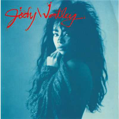 シングル/Don't You Want Me/Jody Watley