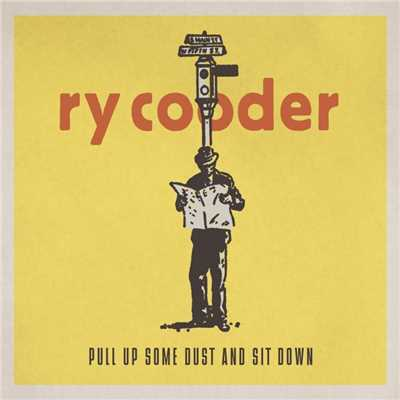 アルバム/Pull Up Some Dust and Sit Down/Ry Cooder
