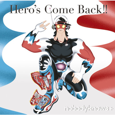 アルバム/Hero's Come Back!!/nobodyknows+