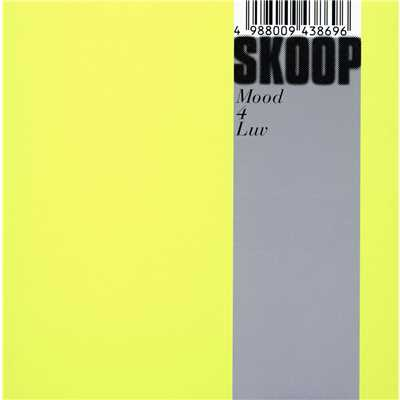 アルバム/Mood 4 Luv/Skoop On Somebody