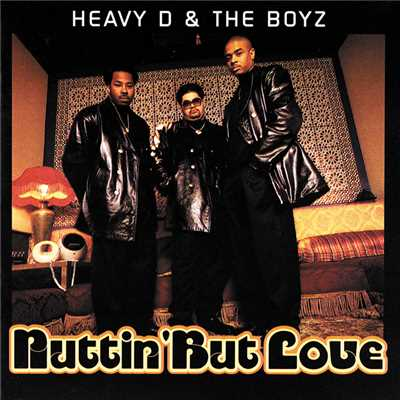 アルバム/Nuttin' But Love/Heavy D & The Boyz