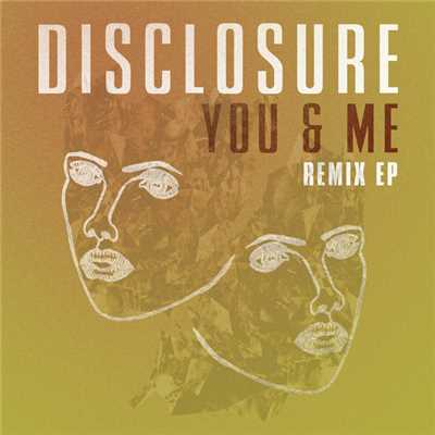 アルバム/You & Me (featuring Eliza Doolittle/Remix EP)/ディスクロージャー