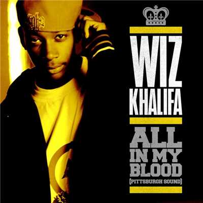 アルバム/All In My Blood (Pittsburgh Sound)/Wiz Khalifa