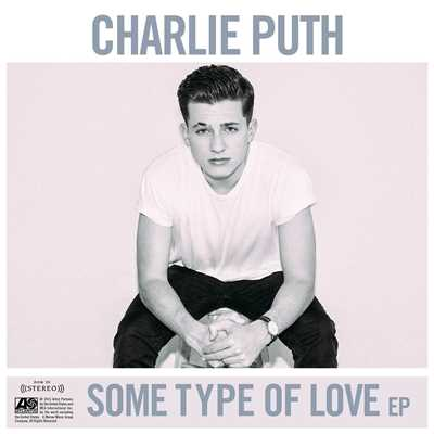 シングル/Some Type Of Love/Charlie Puth