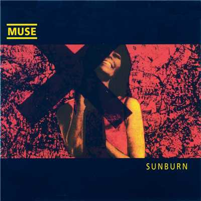 アルバム/Sunburn/Muse