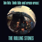 アルバム/Big Hits (High Tide And Green Grass) (UK)/The Rolling Stones