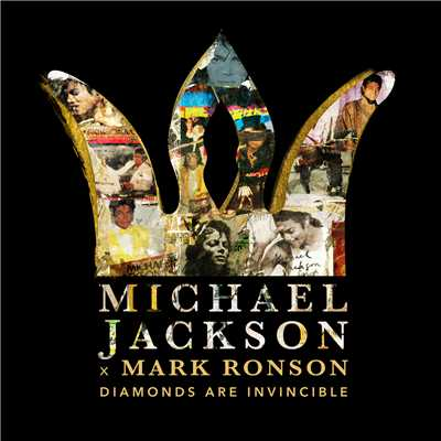 シングル/Michael Jackson x Mark Ronson: Diamonds are Invincible/Michael Jackson