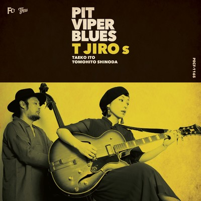 アルバム/PIT VIPER BLUES/T字路s
