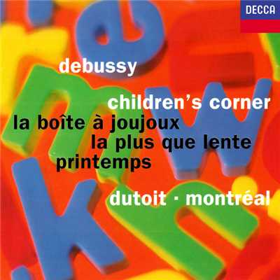 シングル/Debussy: Children's Corner, L. 113 - Orch. Caplet - The Snow is Dancing/Orchestre Symphonique de Montreal/Charles Dutoit