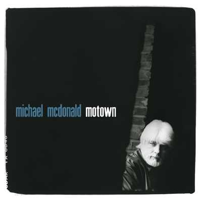 シングル/Since I Lost My Baby/Michael McDonald