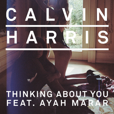 アルバム/Thinking About You feat.Ayah Marar/Calvin Harris