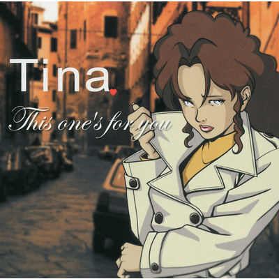 アルバム/This one's for you/Tina