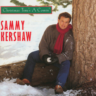 アルバム/Christmas Time's A Comin'/Sammy Kershaw