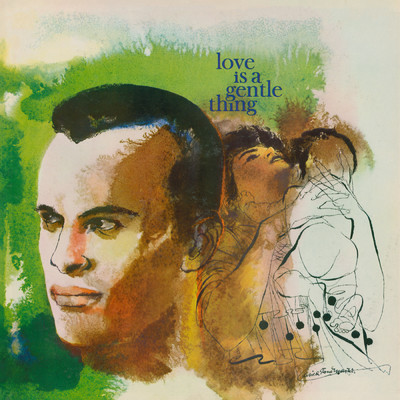 ハイレゾアルバム/Love is a Gentle Thing/Harry Belafonte