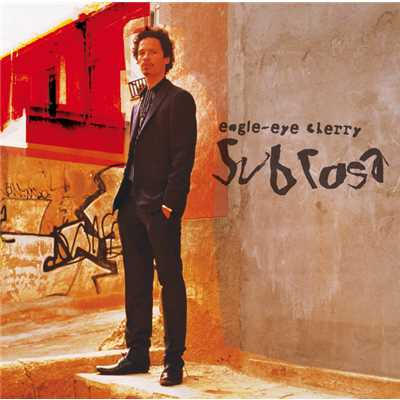 アルバム/Sub Rosa/Eagle-Eye Cherry