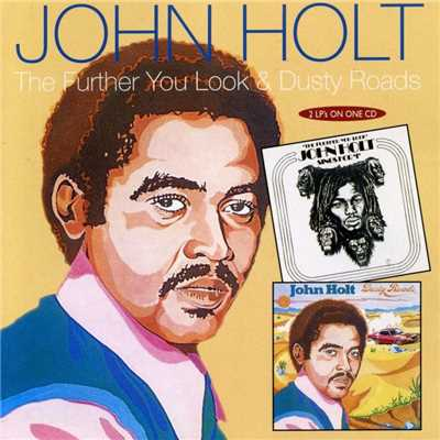 シングル/The Further You Look (The Less You See)/John Holt