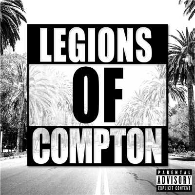 アルバム/Legions Of Compton/Various Artists