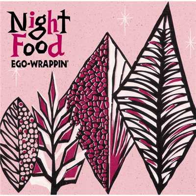 アルバム/Night Food/EGO-WRAPPIN'
