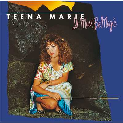 アルバム/It Must Be Magic/Teena Marie