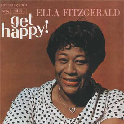アルバム/Get Happy! (Bonus Tracks)/Ella Fitzgerald