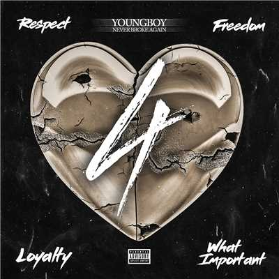 アルバム/4Respect 4Freedom 4Loyalty 4WhatImportant/YoungBoy Never Broke Again