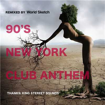 アルバム/90's New York Club Anthem/Various Artists